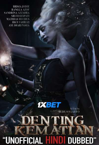 Denting Kematian (2020) WebRip 720p Dual Audio [Hindi Dubbed (Unofficial VO) + Indonesian (ORG)] [1XBET]