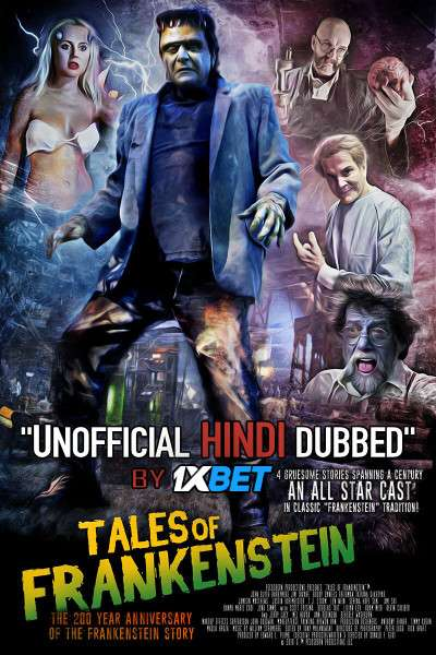 Tales of Frankenstein (2018) Hindi Dubbed (Dual Audio) 1080p 720p 480p BluRay-Rip English HEVC Watch Tales of Frankenstein 2018 Full Movie Online On 1xcinema.com