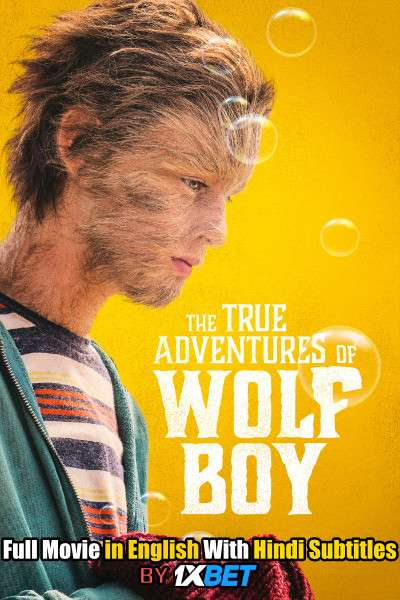 Download The True Adventures of Wolfboy (2019) 720p HD [In English] Full Movie With Hindi Subtitles FREE on 1XCinema.com & KatMovieHD.ch