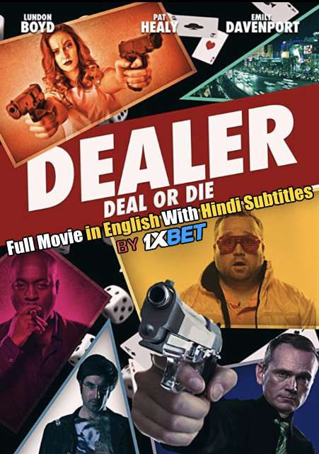 Dealer (2018) Web-DL 720p HD Full Movie [In English] With Hindi Subtitles