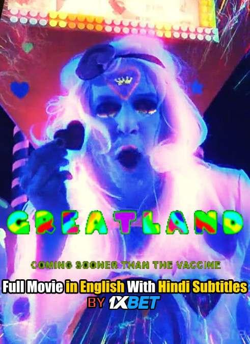 Download Greatland (2020) 720p HD [In English] Full Movie With Hindi Subtitles FREE on 1XCinema.com & KatMovieHD.ch