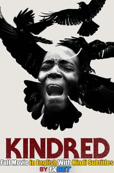 Download Kindred (2020) 720p HD [In English] Full Movie With Hindi Subtitles FREE on 1XCinema.com & KatMovieHD.ch