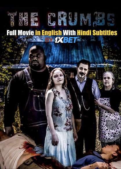 Download The Crumbs (2020) 720p HD [In English] Full Movie With Hindi Subtitles FREE on 1XCinema.com & KatMovieHD.ch