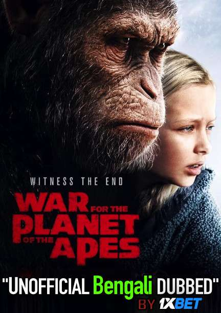 War for the Planet of the Apes (2017) Bengali Dubbed (Unofficial VO) BluRay 720p [Full Movie] 1XBET