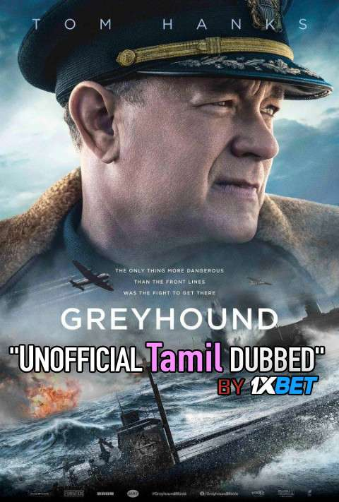 Greyhound (2020) Tamil (Unofficial Dubbed) & English [Dual Audio] WEB-DL 720p [1XBET]