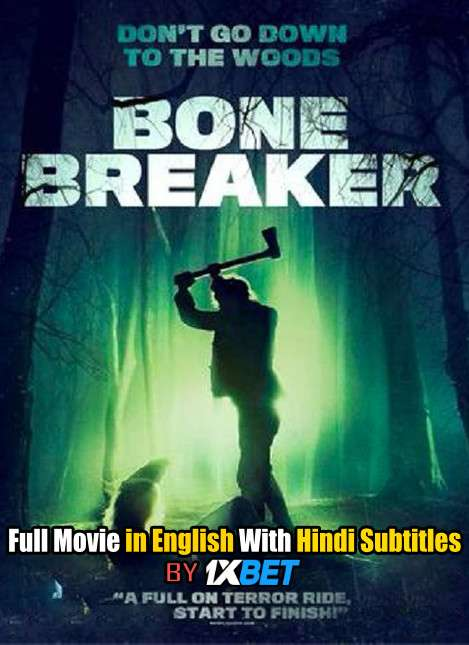 Download Bone Breaker (2020) 720p HD [In English] Full Movie With Hindi Subtitles FREE on 1XCinema.com & KatMovieHD.ch