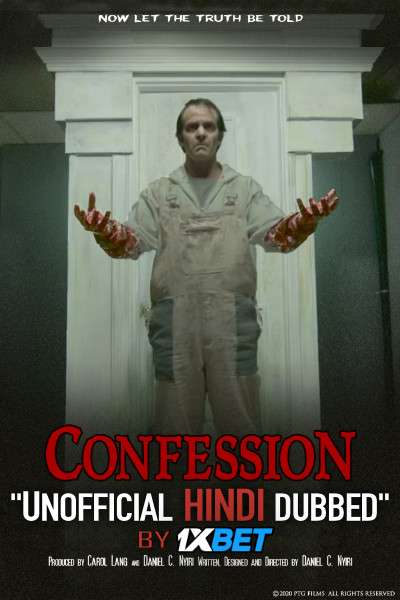 Confession (2020) Hindi Dubbed (Dual Audio) 1080p 720p 480p BluRay-Rip English HEVC Watch Confession 2020 Full Movie Online On 1xcinema.com