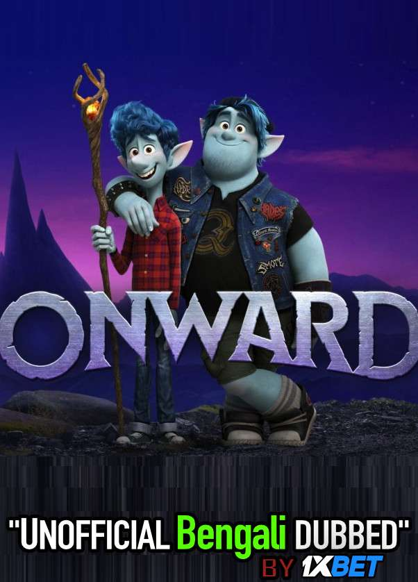 Onward (2020) Bengali Dubbed (Voice Over) BluRay 720p [Full Movie] 1XBET