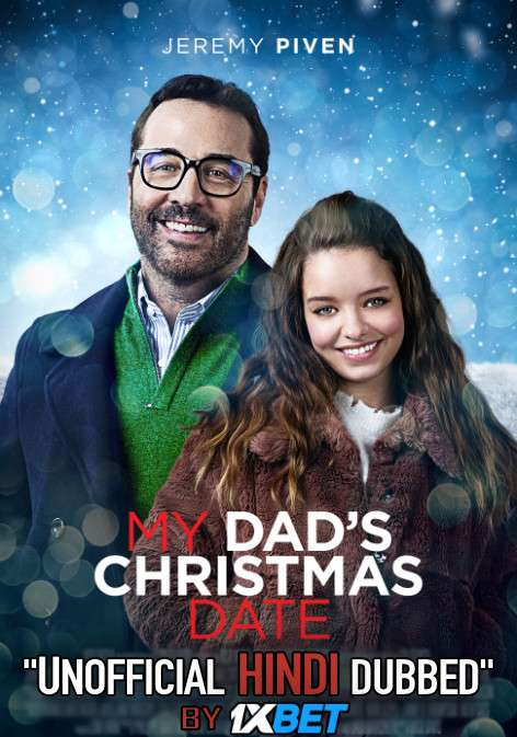 My Dad's Christmas Date (2020) Hindi Dubbed (Dual Audio) 1080p 720p 480p BluRay-Rip English HEVC Watch My Dad's Christmas Date 2020 Full Movie Online On 1xcinema.com