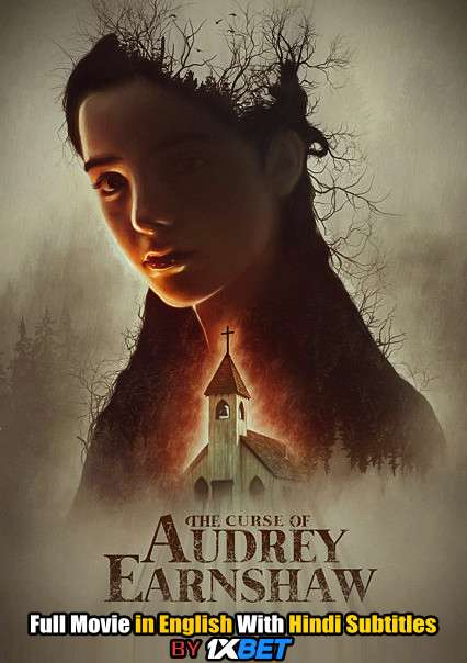 Download The Curse of Audrey Earnshaw (2020) 720p HD [In English] Full Movie With Hindi Subtitles FREE on 1XCinema.com & KatMovieHD.io