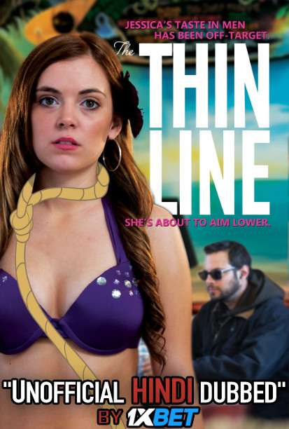 The Thin Line (2017) Hindi (Unofficial Dubbed) + English [Dual Audio] WebRip 720p [1XBET]