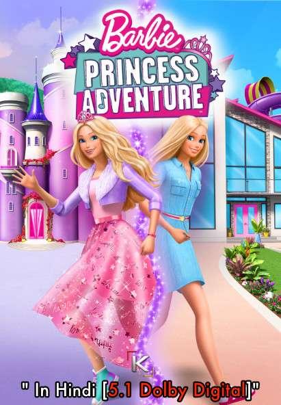 Download Barbie Princess Adventure (2020) BluRay 720p & 480p Dual Audio [Hindi Dub – English] Barbie Princess Adventure Full Movie On KatmovieHD.io
