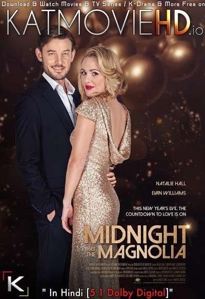 Download Midnight at the Magnolia (2020) BluRay 720p & 480p Dual Audio [Hindi Dub – English] Midnight at the Magnolia Full Movie On KatmovieHD.io