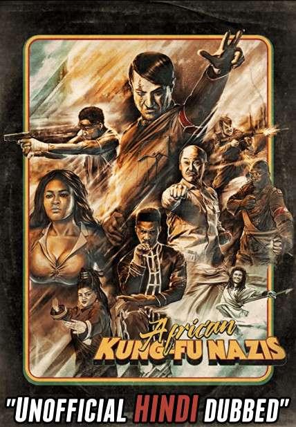 African Kung Fu Nazis (2020) [Hindi (Unofficial Dubbed) + English (ORG)] Dual Audio   BDRip 720p [HD]
