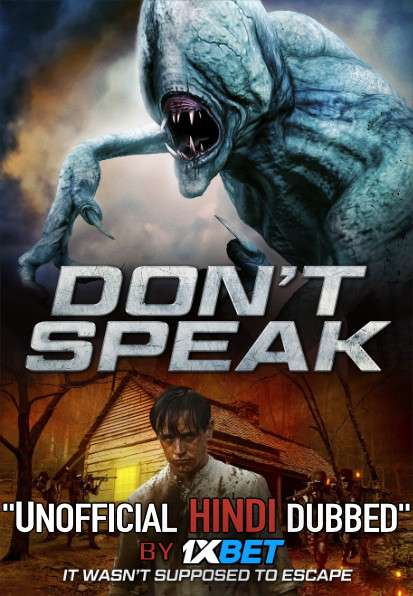 Don't Speak (2020) WebRip 720p Dual Audio [Hindi Dubbed (Unofficial VO) + English (ORG)] [Full Movie]