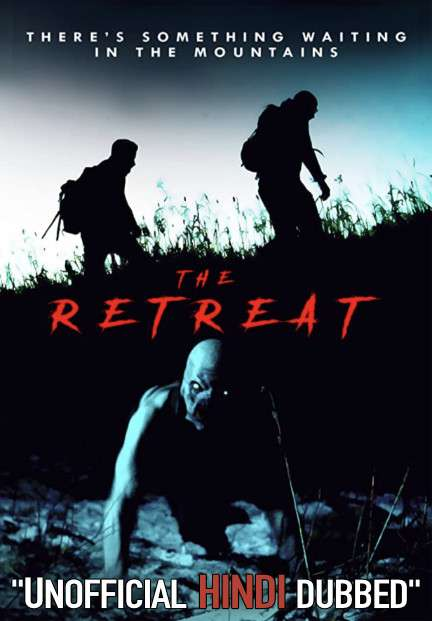 The Retreat (2020) [Hindi (Unofficial Dubbed) + English (ORG)] Dual Audio | WEBRip 720p [HD]