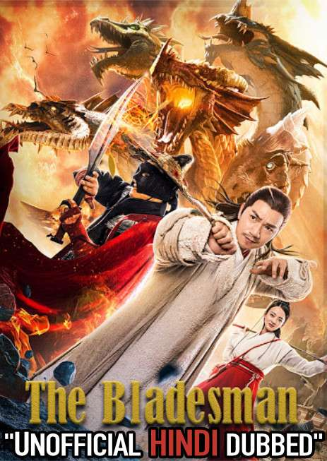 The Bladesman, Gone With Hero (2018) WebRip 720p Dual Audio [Hindi Dubbed (Unofficial VO) + English (ORG)] [Full Movie]