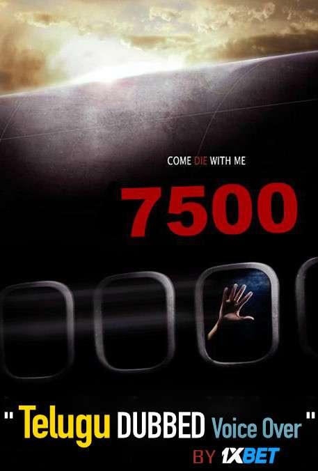 Flight 7500 (2014) Telugu Dubbed (Voice Over) & English [Dual Audio] WEB-DL 720p [1XBET]