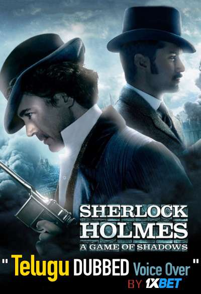 Sherlock Holmes: A Game of Shadows (2011) Telugu Dubbed (Voice Over) & English [Dual Audio] BDRip 720p [1XBET]