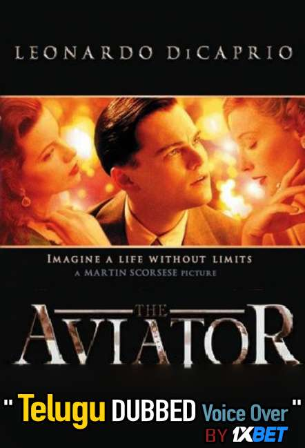 The Aviator (2004) Telugu Dubbed (Voice Over) & English [Dual Audio] BluRay 720p [1XBET]