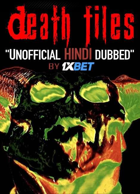 Death files (2020) WebRip 720p Dual Audio [Hindi Dubbed (Unofficial VO) + English] [Full Movie]