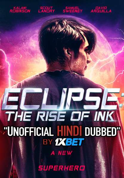 Eclipse: The Rise of Ink (2020) WebRip 720p Dual Audio [Hindi Dubbed (Unofficial VO) + English (ORG)] [Full Movie]