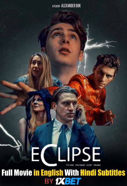 Eclipse: The Rise of Ink (2018) Web-DL 720p HD Full Movie [In English] With Hindi Subtitles