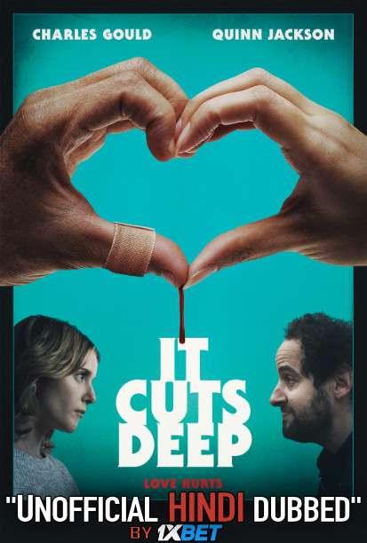It Cuts Deep (2020) WebRip 720p Dual Audio [Hindi Dubbed (Unofficial VO) + English (ORG)] [Full Movie]
