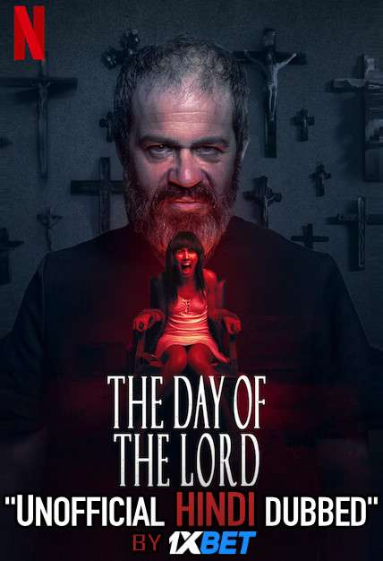 The Day of the Lord (2020) WebRip 720p Dual Audio [Hindi Dubbed (Unofficial VO) + Spanish (ORG)] [Full Movie]