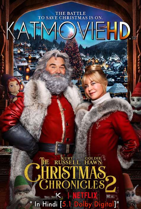 Download The Christmas Chronicles 2 (2020) BluRay 720p & 480p Dual Audio [Hindi Dub – English] The Christmas Chronicles 2 Full Movie On KatmovieHD.se