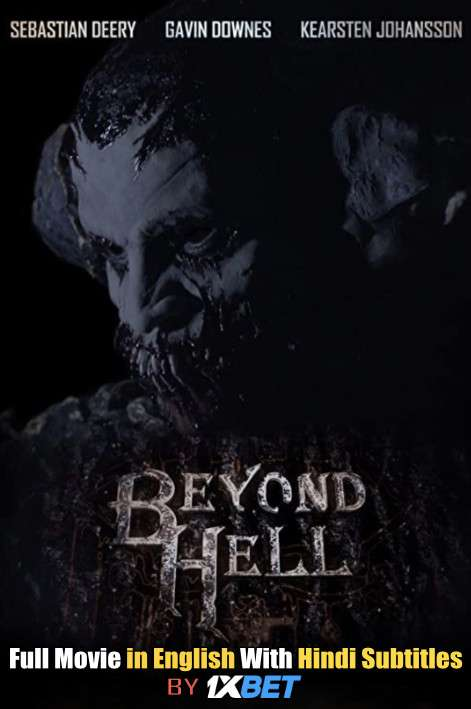 Beyond Hell (2019) Web-DL 720p HD Full Movie [In English] With Hindi Subtitles