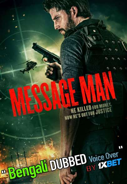 Message Man (2018) Bengali Dubbed (Voice Over) WebRip 720p [Full Movie] 1XBET