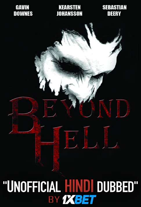 Beyond Hell (2019) WebRip 720p Dual Audio [Hindi Dubbed (Unofficial VO) + English (ORG)] [Full Movie]