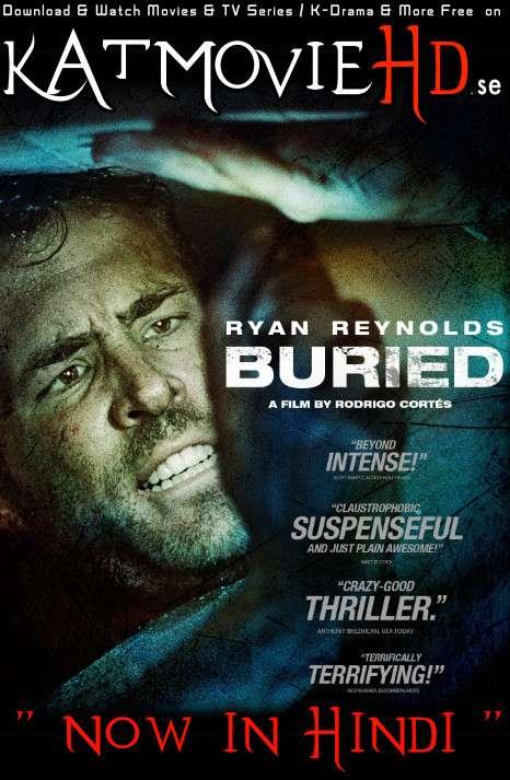 Download Buried (2010) BluRay 720p & 480p Dual Audio [Hindi Dub – English] Buried Full Movie On KatmovieHD.se