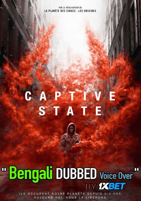 Captive State (2019) Bengali Dubbed (Voice Over) BluRay 720p [Full Movie] 1XBET