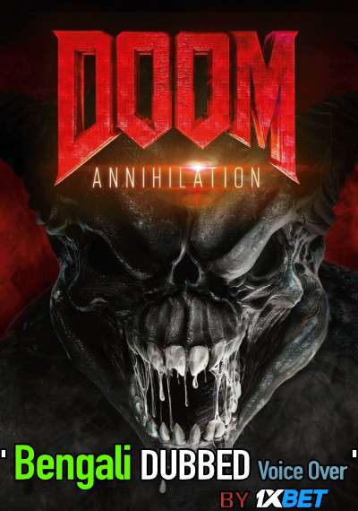 Doom Annihilation (2019) Bengali Dubbed (Voice Over) BluRay 720p [Full Movie] 1XBET
