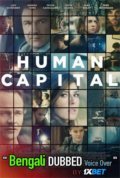 Human Capital (2019) Bengali Dubbed (Voice Over) WEBRip 720p [Full Movie] 1XBET