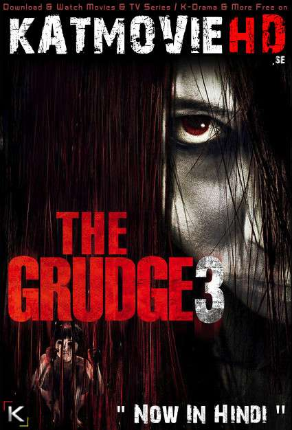 Download The Grudge 3 (2009) BluRay 720p & 480p Dual Audio [Hindi Dub – English] The Grudge 3 Full Movie On KatmovieHD.se