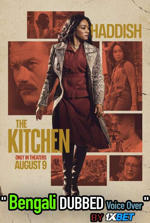 The Kitchen (2019) Bengali Dubbed (Voice Over) BluRay 720p [Full Movie] 1XBET