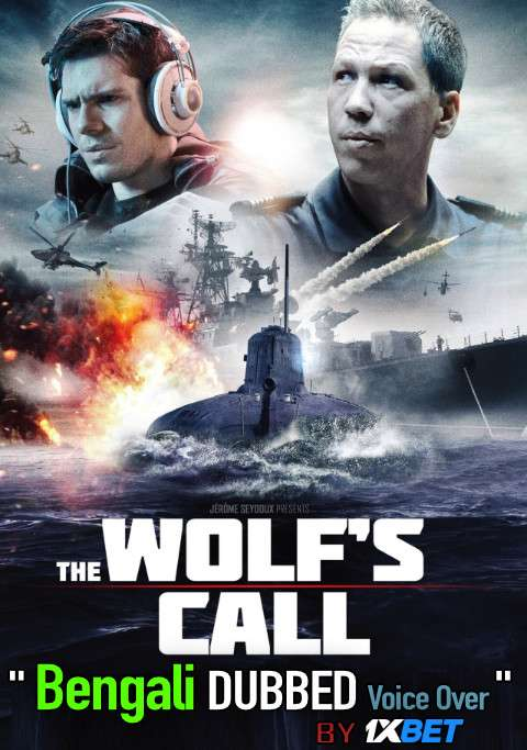 The Wolf's Call (2019) Bengali Dubbed (Voice Over) WEBRIP 720p [Full Movie] 1XBET