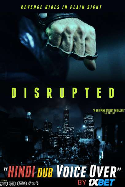 Disrupted (2020) WebRip 720p Dual Audio [Hindi (Voice over) Dubbed  + English] [Full Movie]
