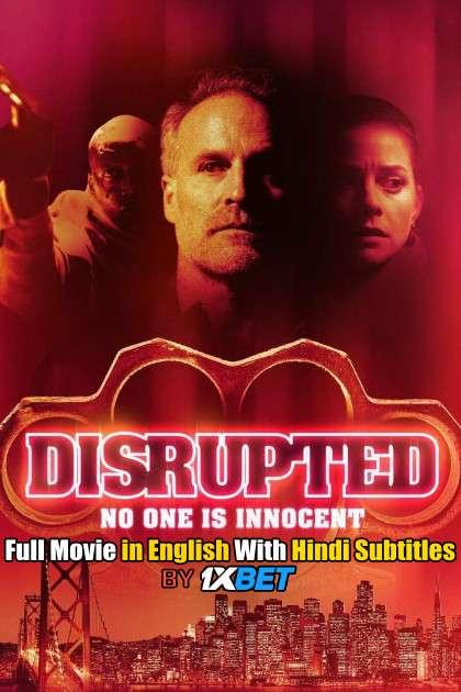 Download Disrupted (2020) 720p HD [In English] Full Movie With Hindi Subtitles FREE on 1XCinema.com & KatMovieHD.io