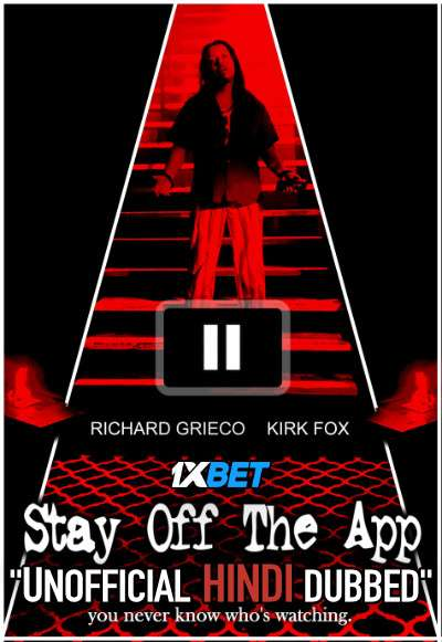 Stay Off the App (2020) WebRip 720p Dual Audio [Hindi Dubbed (Unofficial VO) + English (ORG)] [Full Movie]