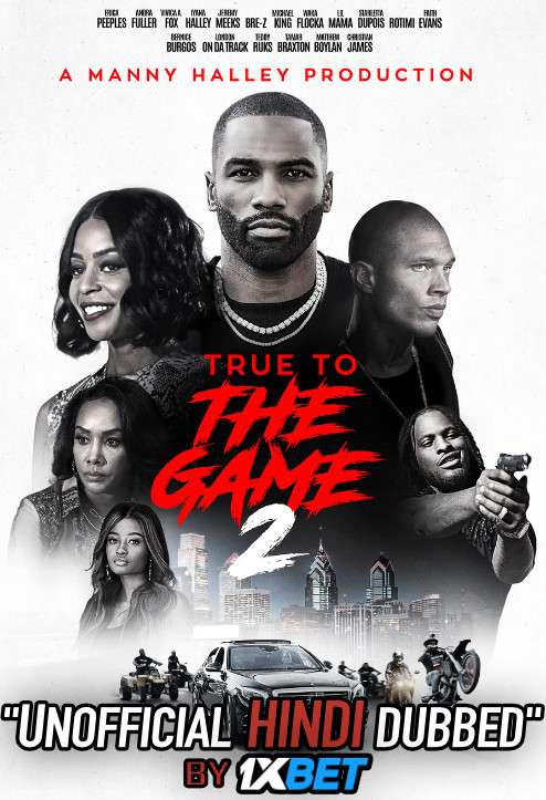 True to the Game 2 (2020) HDCam 720p Dual Audio [Hindi Dubbed (Unofficial VO) + English (ORG)] [Full Movie]
