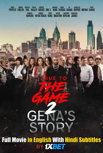 True to the Game 2 (2020) HDCam 720p Full Movie [In English] With Hindi Subtitles