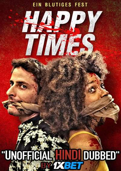 Happy Times (2019) WebRip 720p Dual Audio [Hindi Dubbed (Unofficial VO) + Hebrew (ORG)] [Full Movie]
