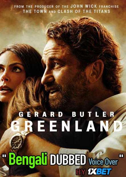 Greenland (2020) Bengali Dubbed (Voice Over) WebRip 720p [Full Movie] 1XBET