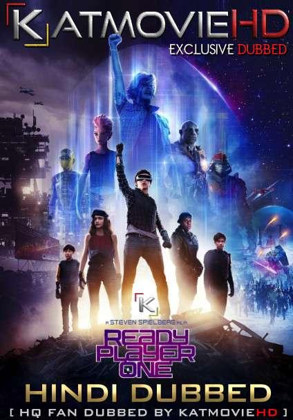 Ready Player One (2018) Hindi Dubbed [By KMHD] & English [Dual Audio] BluRay 1080p / 720p / 480p [HD]
