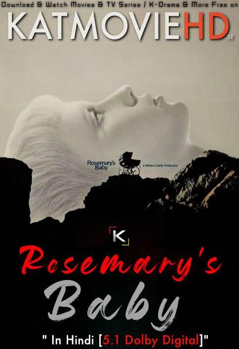 Download Rosemary's Baby (1968) BluRay 720p & 480p Dual Audio [Hindi Dub – English] Rosemary's Baby Full Movie On KatmovieHD.se