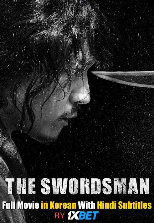 The Swordsman 검객 (2020) Web-DL 720p HD Full Movie [In Korean] With Hindi Subtitles